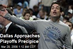 Dallas Approaches Playoffs Precipice