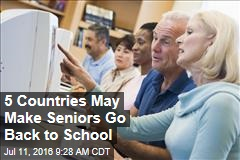 5 Countries May Make Seniors Go Back to School