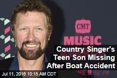 Country Singer's Teen Son Missing After Boat Accident