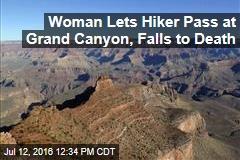 Woman Posts Photo at Grand Canyon Edge, Falls to Death