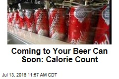 Coming to Your Beer Can Soon: Calorie Count