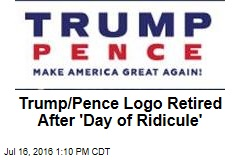 Trump/Pence Logo Retired After 'Day of Ridicule'