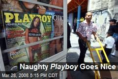 Naughty Playboy Goes Nice