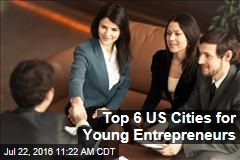 Top 6 US Cities for Young Entrepreneurs