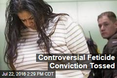 Controversial Feticide Conviction Tossed
