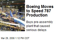 Boeing Moves to Speed 787 Production