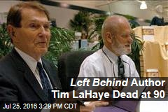'Left Behind' Author Tim LaHaye Dead at 90