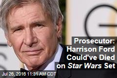 Prosecutor: Harrison Ford Could've Died on Star Wars Set