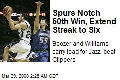 Spurs Notch 50th Win, Extend Streak to Six