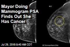 Mayor Doing Mammogram PSA Finds Out She Has Cancer