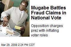 Mugabe Battles Fraud Claims in National Vote