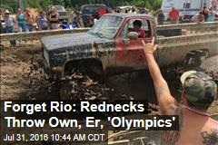 Forget Rio: Rednecks Throw Own, Er, 'Olympics'