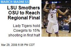 LSU Smothers OSU to Reach Regional Final