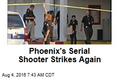 Phoenix's Serial Shooter Strikes Again