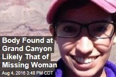 Body Found at Grand Canyon Likely That of Missing Woman