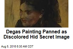 Degas Painting Panned as Discolored Hid Secret Image
