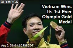 Vietnam Wins Its 1st-Ever Olympic Gold Medal
