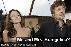 Mr. and Mrs. Brangelina?