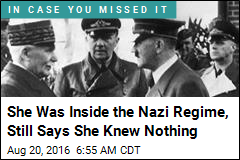 She Was Inside the Nazi Regime, Still Says She Knew Nothing