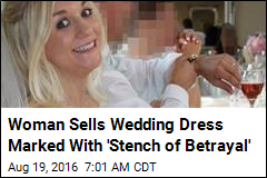 Woman Sells Wedding Dress in Bid to Pay for Divorce
