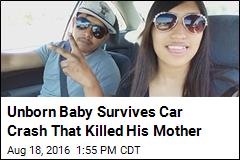Woman Dies in Car Crash, But Her Unborn Child Survives