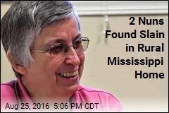 2 Nuns Found Slain in Rural Mississippi Home