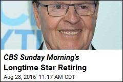 CBS Sunday Morning's Longtime Star Retiring