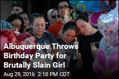 Albuquerque Throws Birthday Party for Girl Who Was Brutally Murdered
