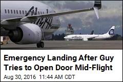 Emergency Landing After Guy Tries to Open Door Mid-Flight
