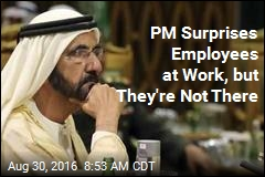 PM Surprises Employees at Work, but They're Not There