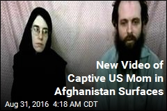 New Video of Captive US Mom in Afghanistan Surfaces