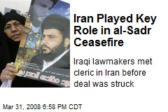 Iran Played Key Role in al-Sadr Ceasefire