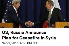 US, Russia Announce Plan for Ceasefire in Syria