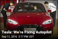 Tesla: We're Fixing Autopilot