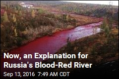 Now, an Explanation for Russia's Blood-Red River