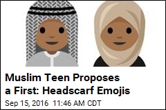 Muslim Teen Proposes a First: Head Scarf Emojis