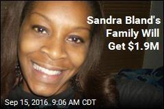 Sandra Bland's Family Will Get $1.9M