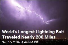 World's Longest Lightning Bolt Traveled Nearly 200 Miles
