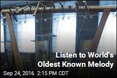 Listen to World's Oldest Known Melody
