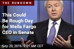 This Could Be Rough Day for Wells Fargo CEO in Senate