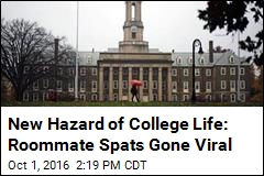 New Hazard of College Life: Roommate Spats Gone Viral