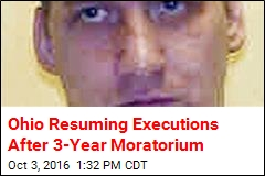 Ohio Resuming Executions After 3-Year Moratorium