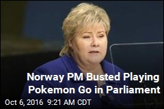 Norway PM Busted Playing Pokeman Go in Parliament