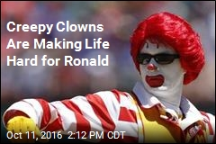 Creepy Clowns Are Making Life Hard for Ronald