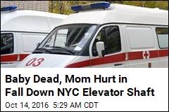 Baby Dies When Stroller Falls Down Elevator Shaft