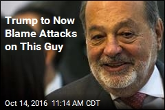 Trump to Now Blame Attacks on This Guy