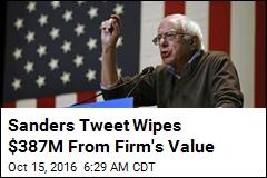 Sanders Tweet Wipes $387M From Firm's Value