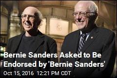 Bernie Sanders Asked To Be Endorsed by 'Bernie Sanders'