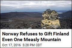 Norway Refuses to Gift Finland Even One Measly Mountain