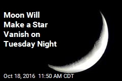 Moon Will Make a Star Vanish on Tuesday Night